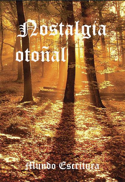 libro Nostalgia otoñal