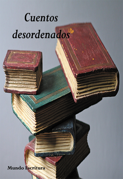 libro Cuentos desordenados